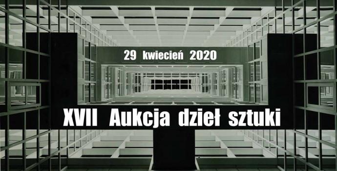 XVII AUKCJA SZTUKI - KWIECIEŃ 2020