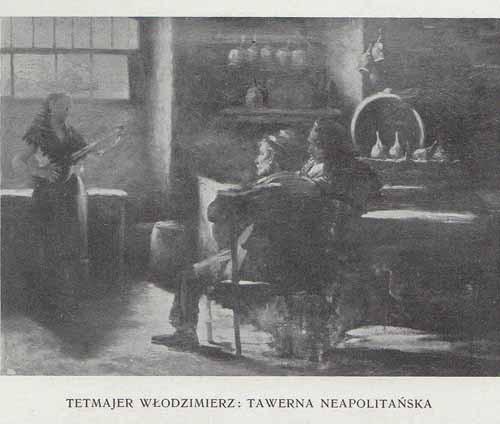 Tetmajer Włodzimierz Tawerna neapolitańska, 100 lat malarstwa